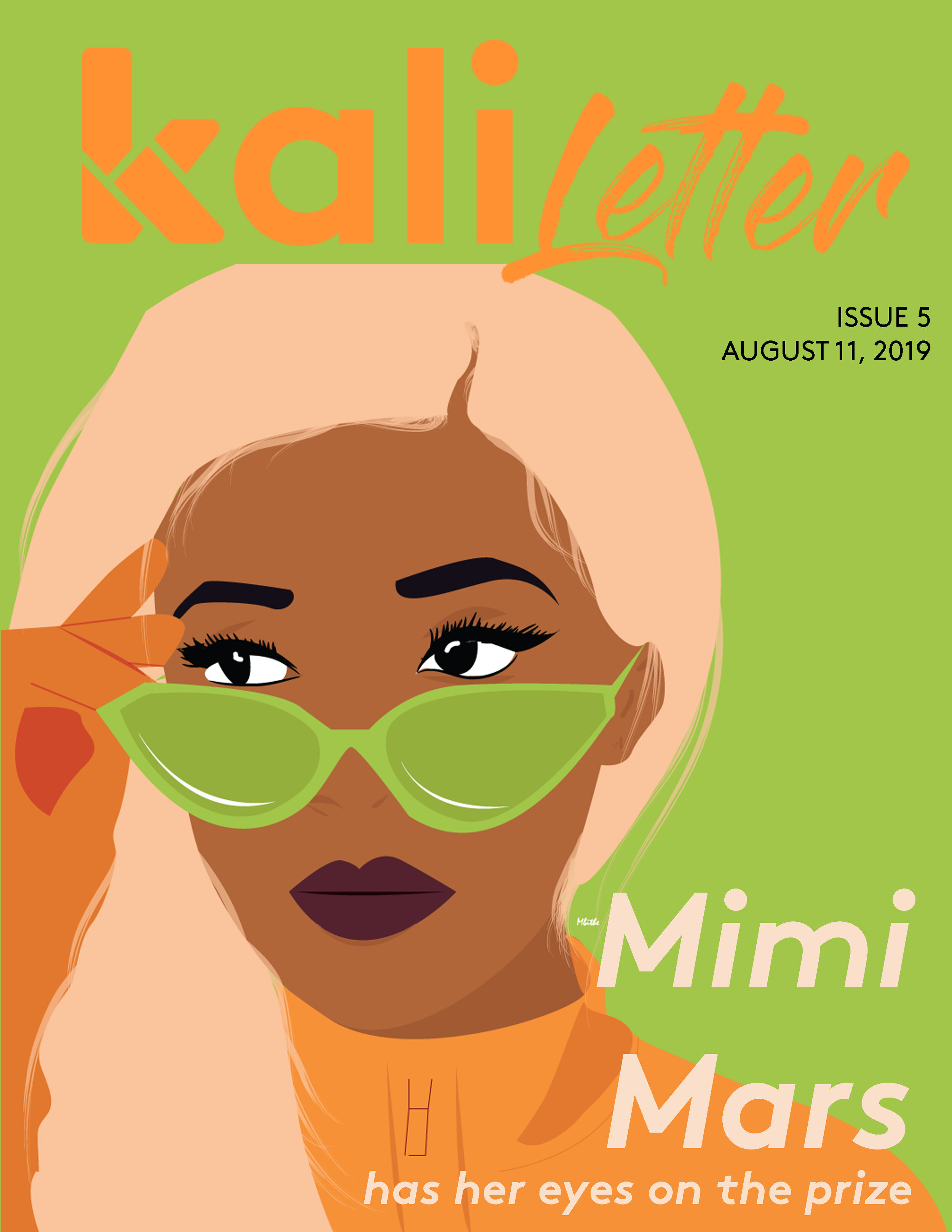 MIMI MARS HAS HER EYES ON THE PRIZE     Issue #:  5  Release Date:   August 11, 2019    With new music and her debut film on the way, this Mdee sister is determined to create her own lane.     READ THIS IN KISWAHILI/ SOMA HII KWA KISWAHILI