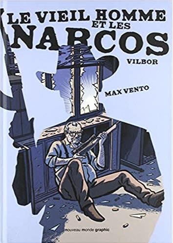 'Le Vieil Homme et les Narcos'
