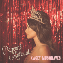 14400879901843571723Kacey_Musgraves_-_Pageant_Material__Official_Album_Cover_.png