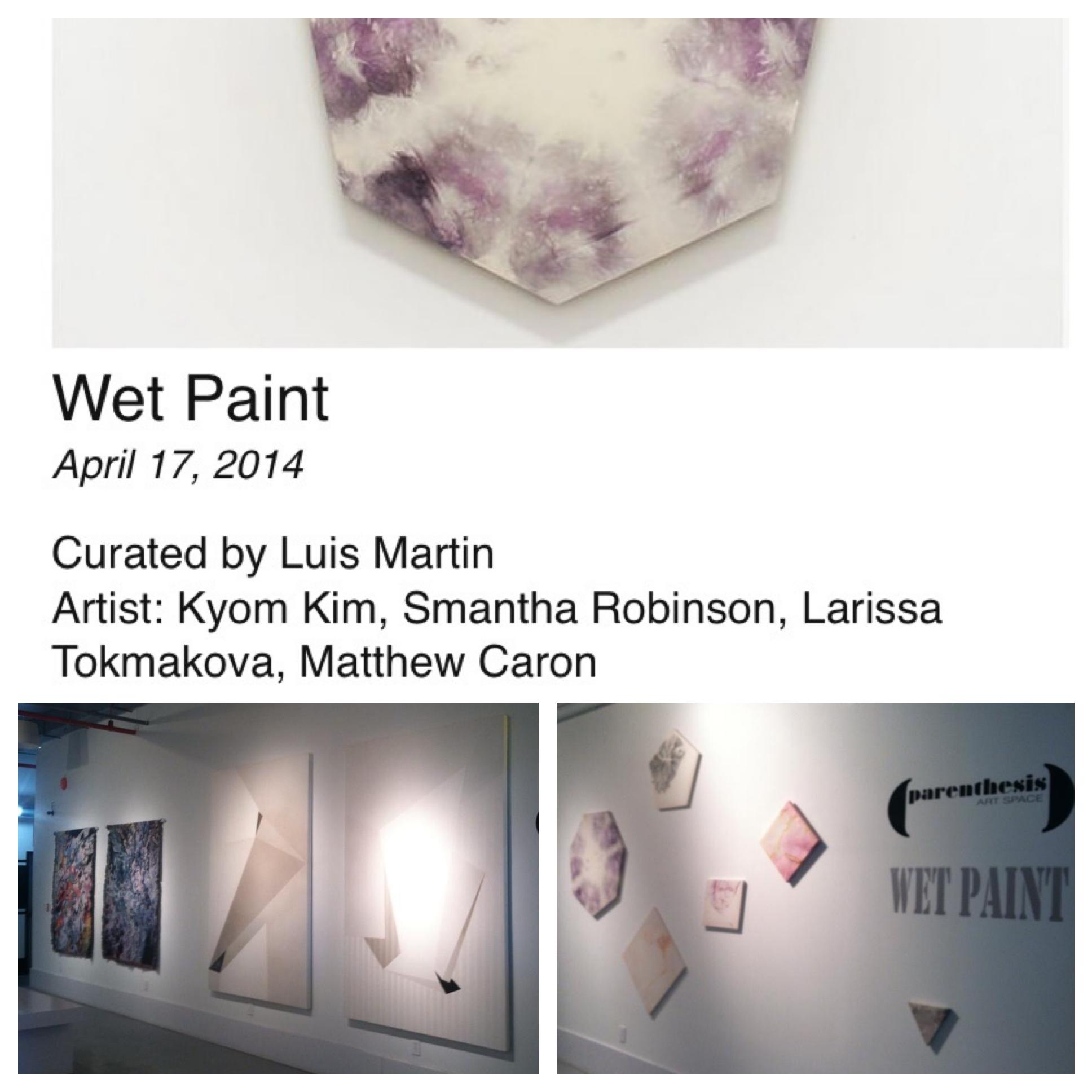 Wet Paint - April 17, 2014