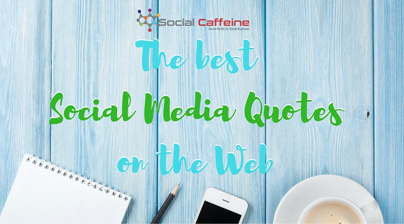 the-best-social-media-quotes-on-the-web