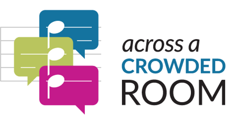 Across A Crowded Room Logo -- three thought bubbles in Blue, Green, and Magenta with three music notes.