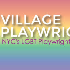 "Logo over Village Playwrights. A Rainbow background with the words ""Village Playwrights: NYC's LGBT Playwright"" over it in white text."