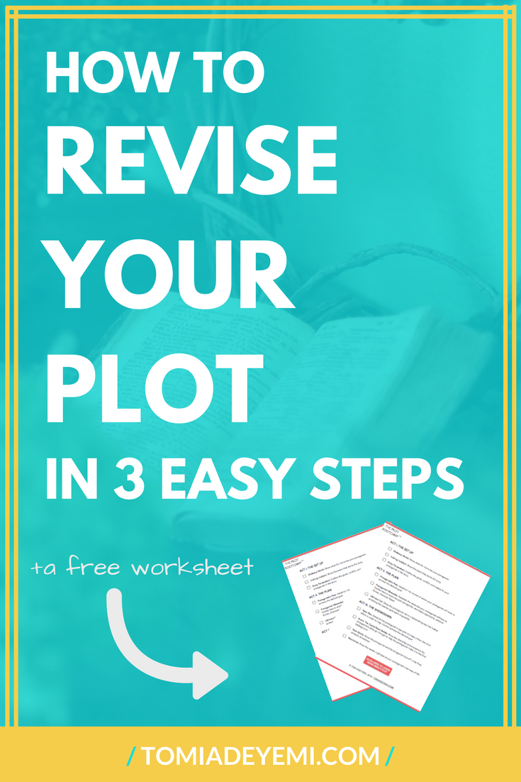Revising your novel? Click here to learn how to revise your plot in 3 easy steps! And grab your free plotting worksheet!