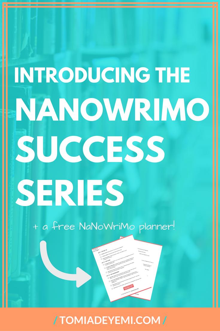 The NaNoWriMo Success Series