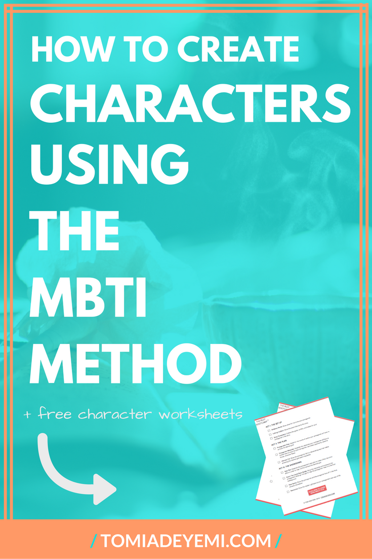 How To Create Characters Using The MBTI Method