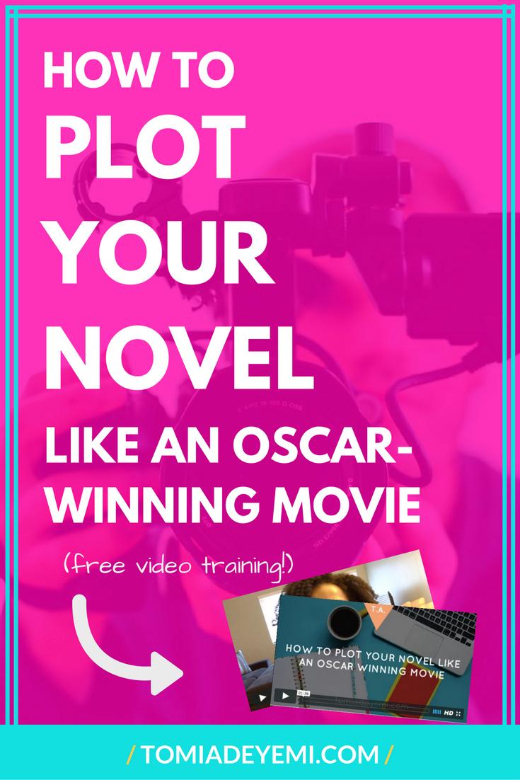 How To Plot Your Novel Like An Oscar-Winning Movie