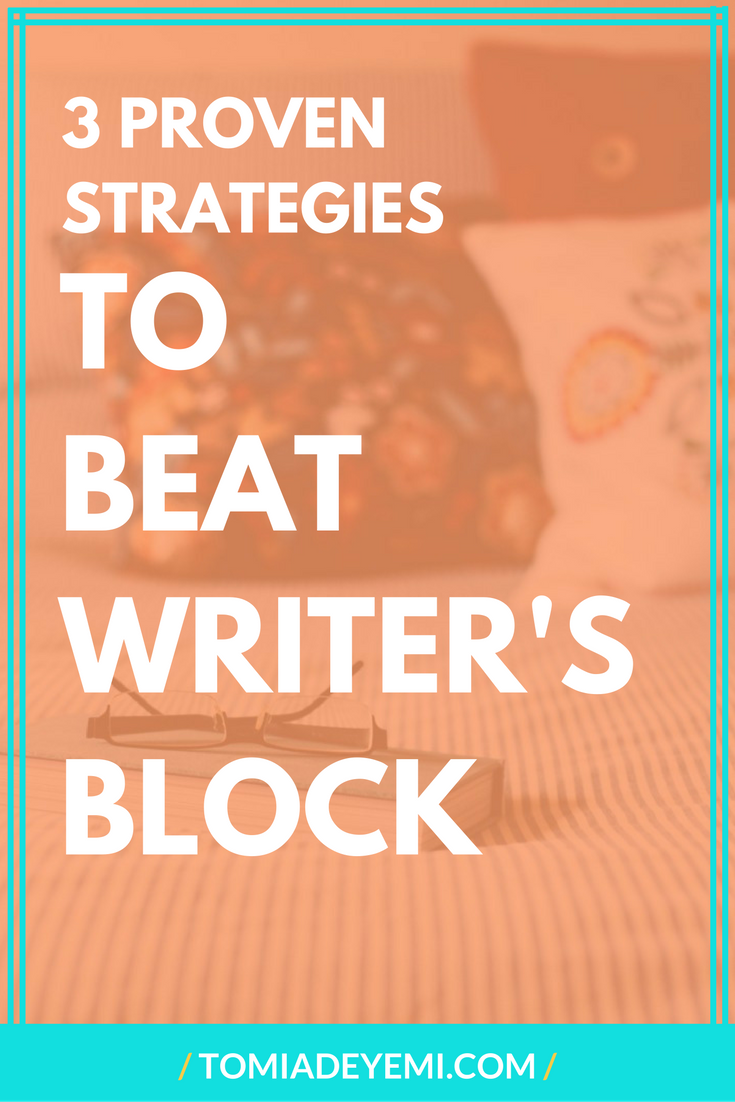 3 Proven Strategies To Beat Writer's Block