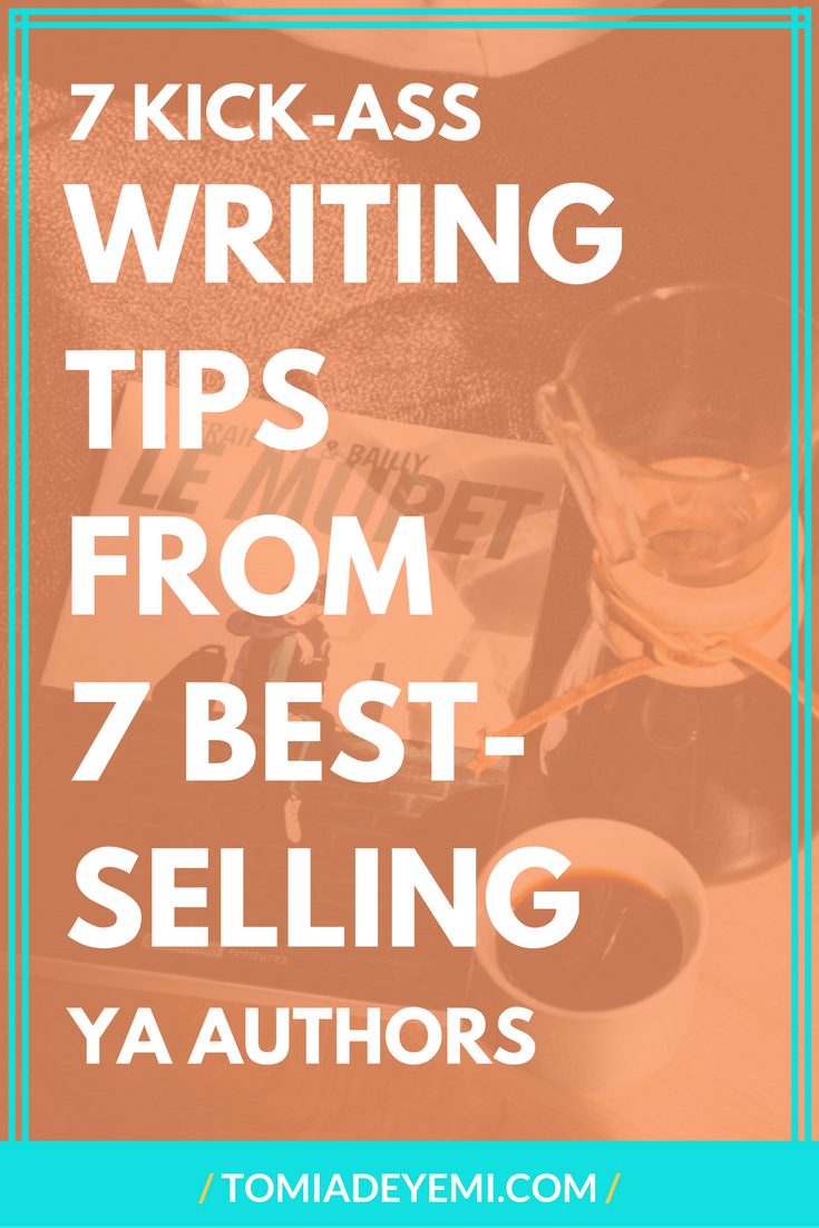 7 Writing Tips from 7 Best-Selling YA Authors