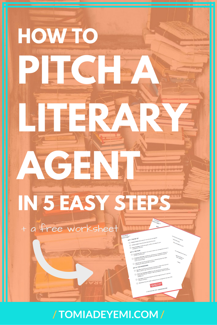 How To Pitch A Literary Agent In 5 Easy Steps