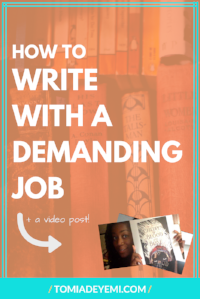 How To Write With A Demanding Job
