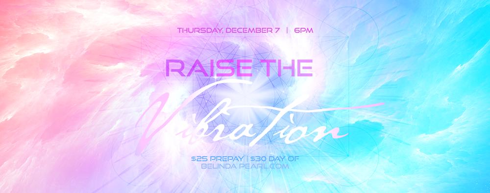 Raise the Vibration