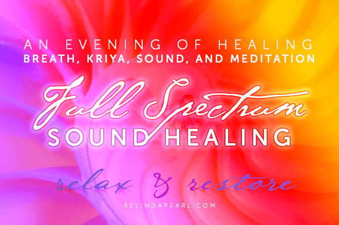 An Evening of Healing - Full Spectrum Healing