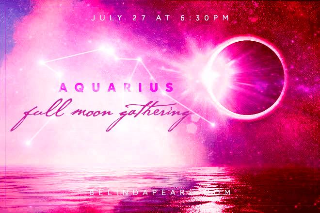 Full Moon Gathering Aquarius