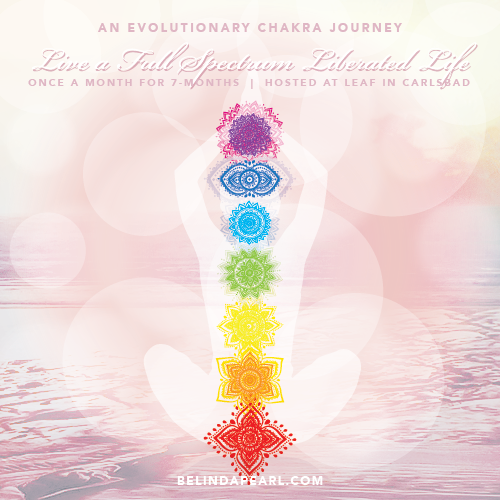 Live a full spectrum liberated life - an evolutionary chakra journey