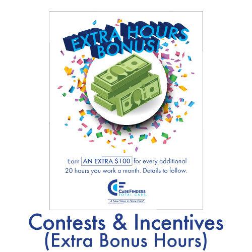 Contests & Incentives (Extra Bonus Hours)