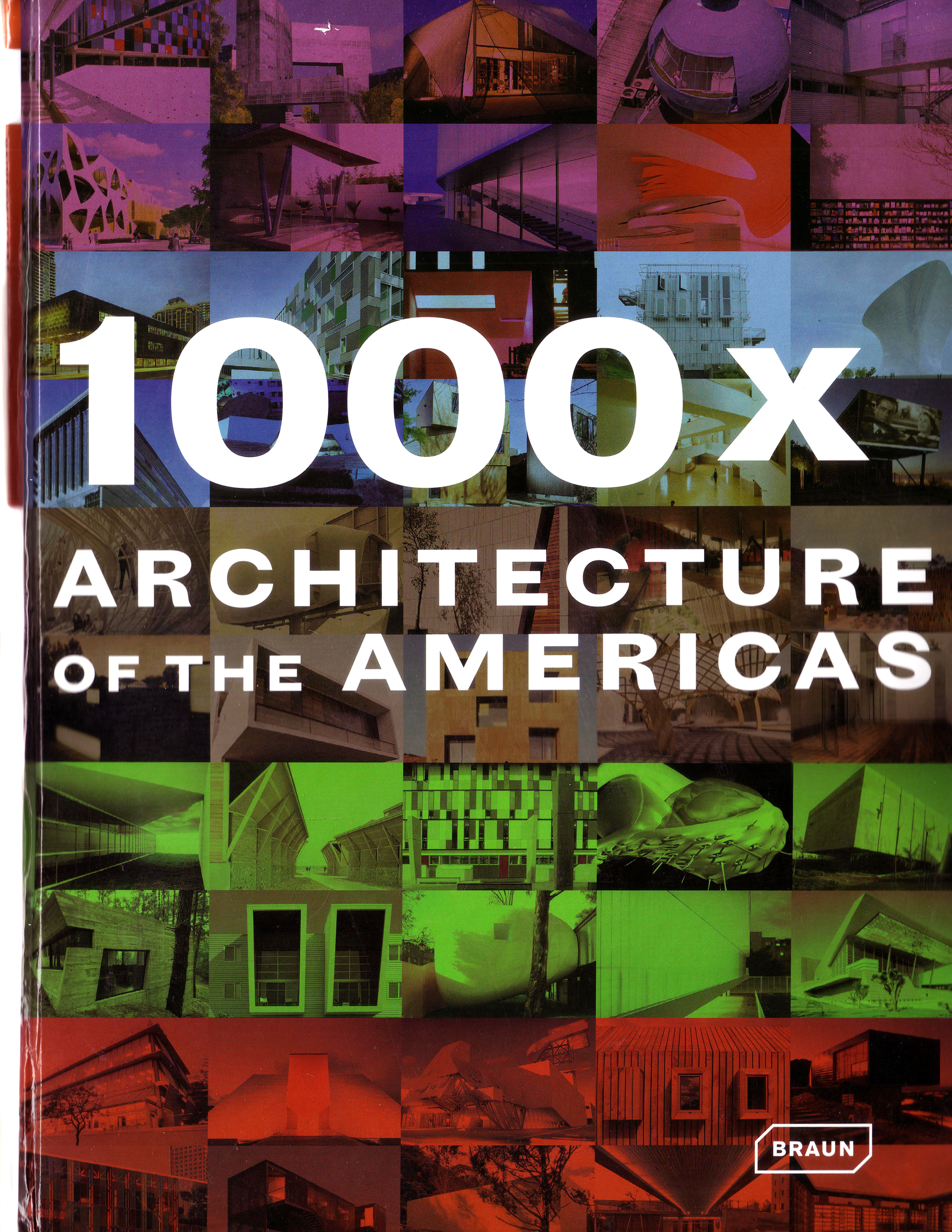 1000X ARCHITECTURE OF THE AMERICAS 2008