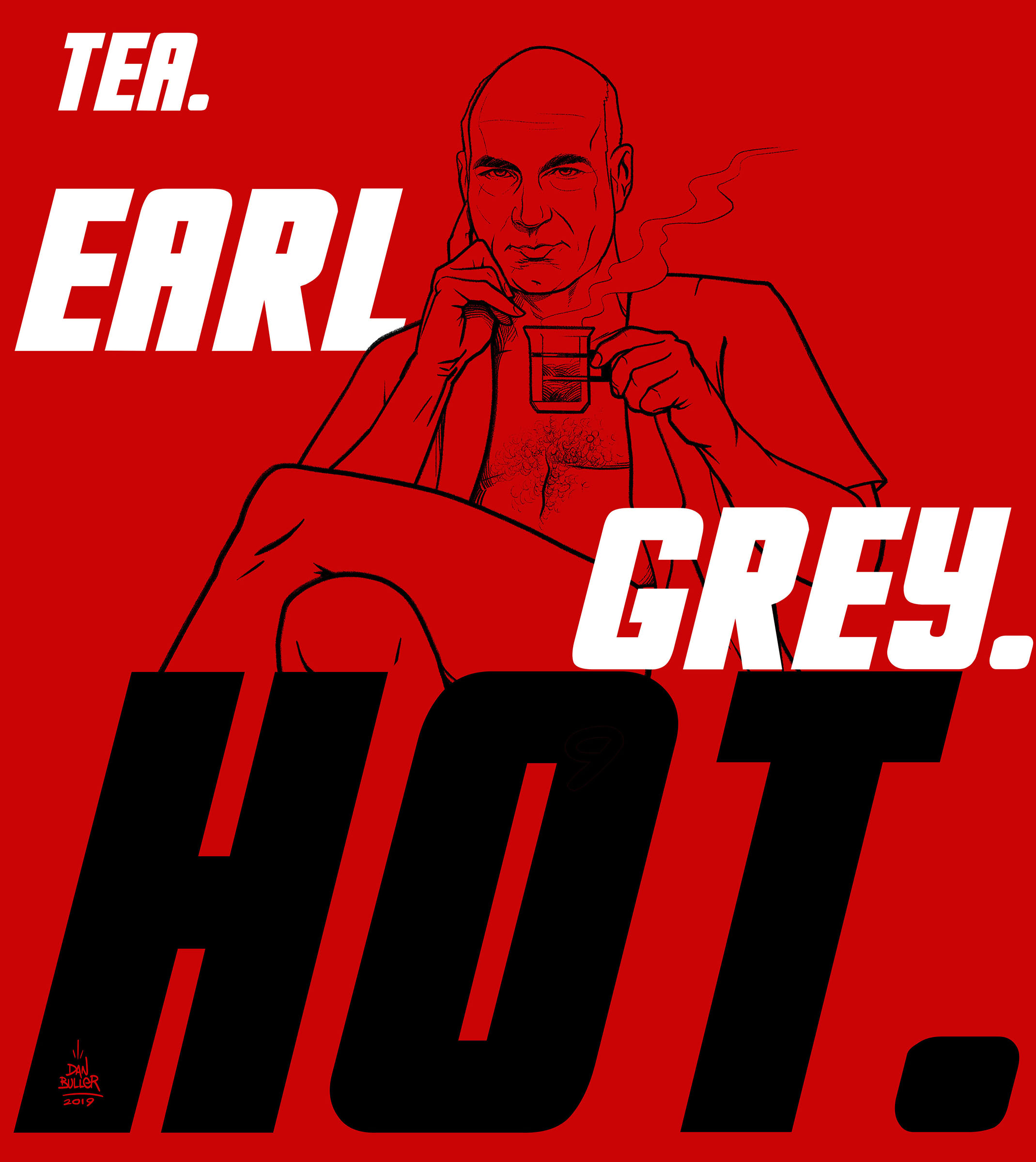 Tea. Earl Grey. Hot.