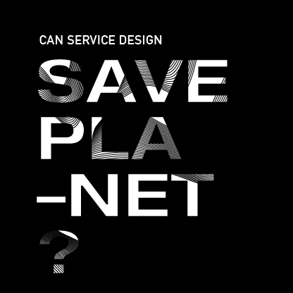 Service Design Fringe Festival - Can service design save the planet.png