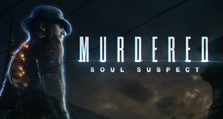 Murdered: Soul Suspect / 2014