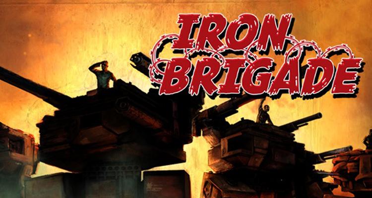 Iron Brigade / 2011