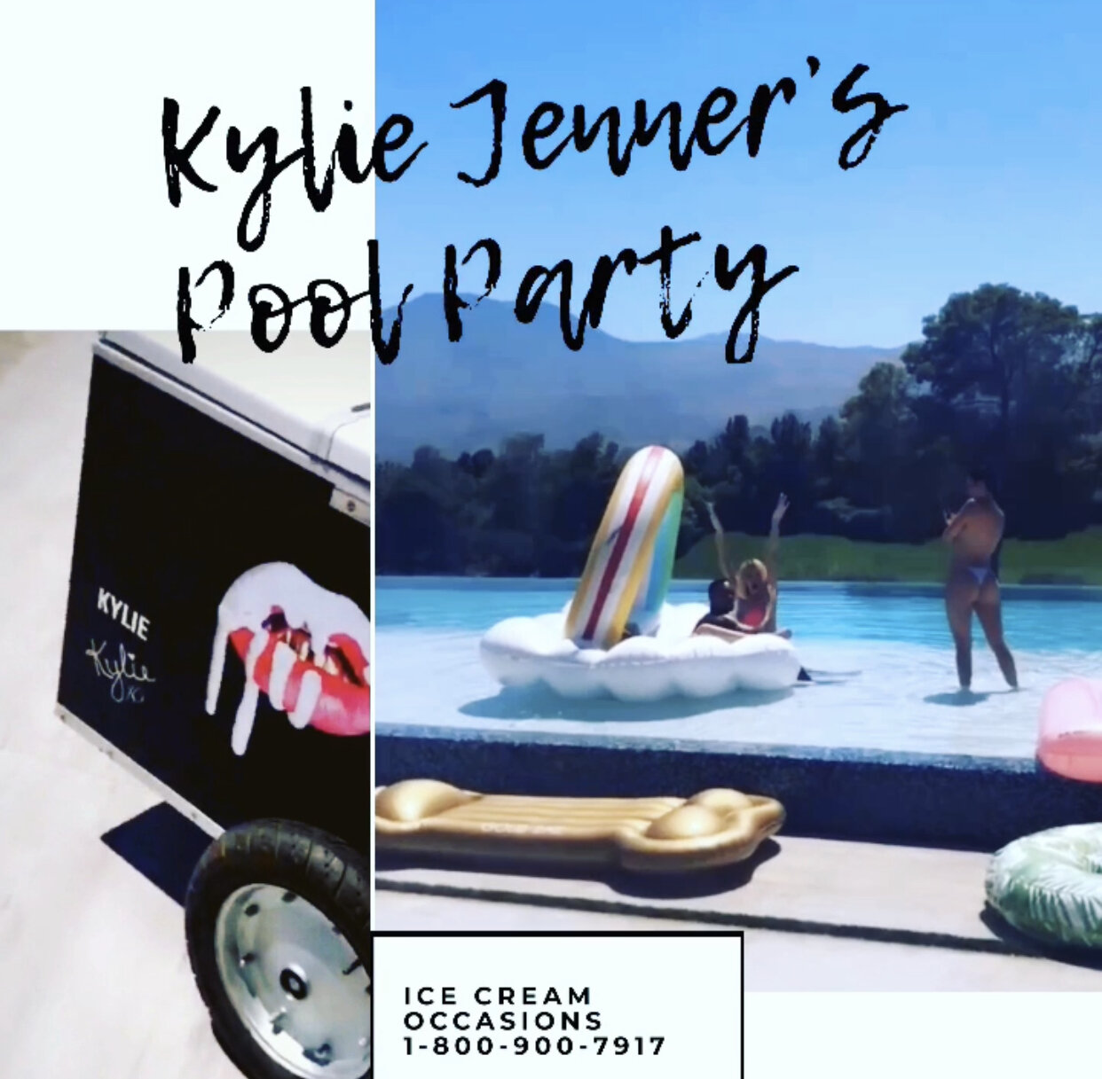 Kylie Jenner - Branded ice cream cart for Kylie Jenner's pool party