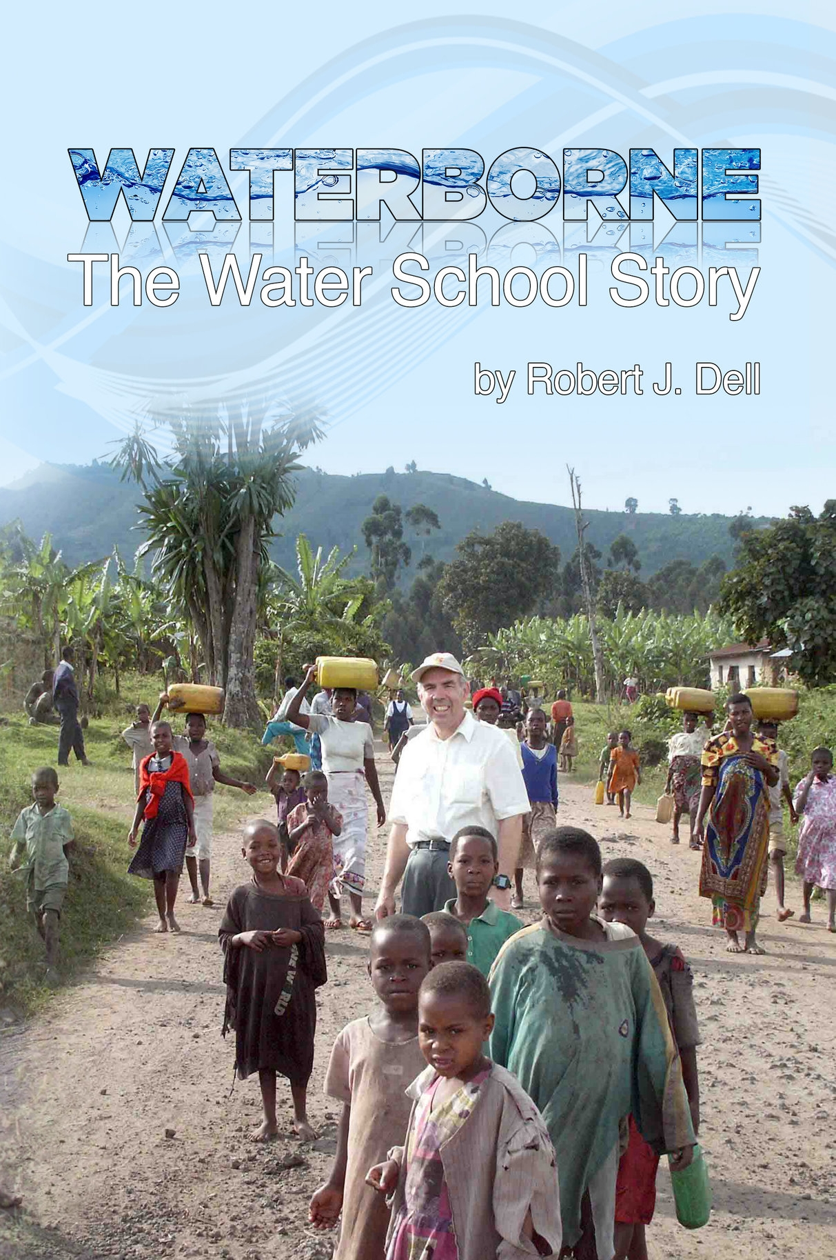 Waterborne: The WaterSchool Story