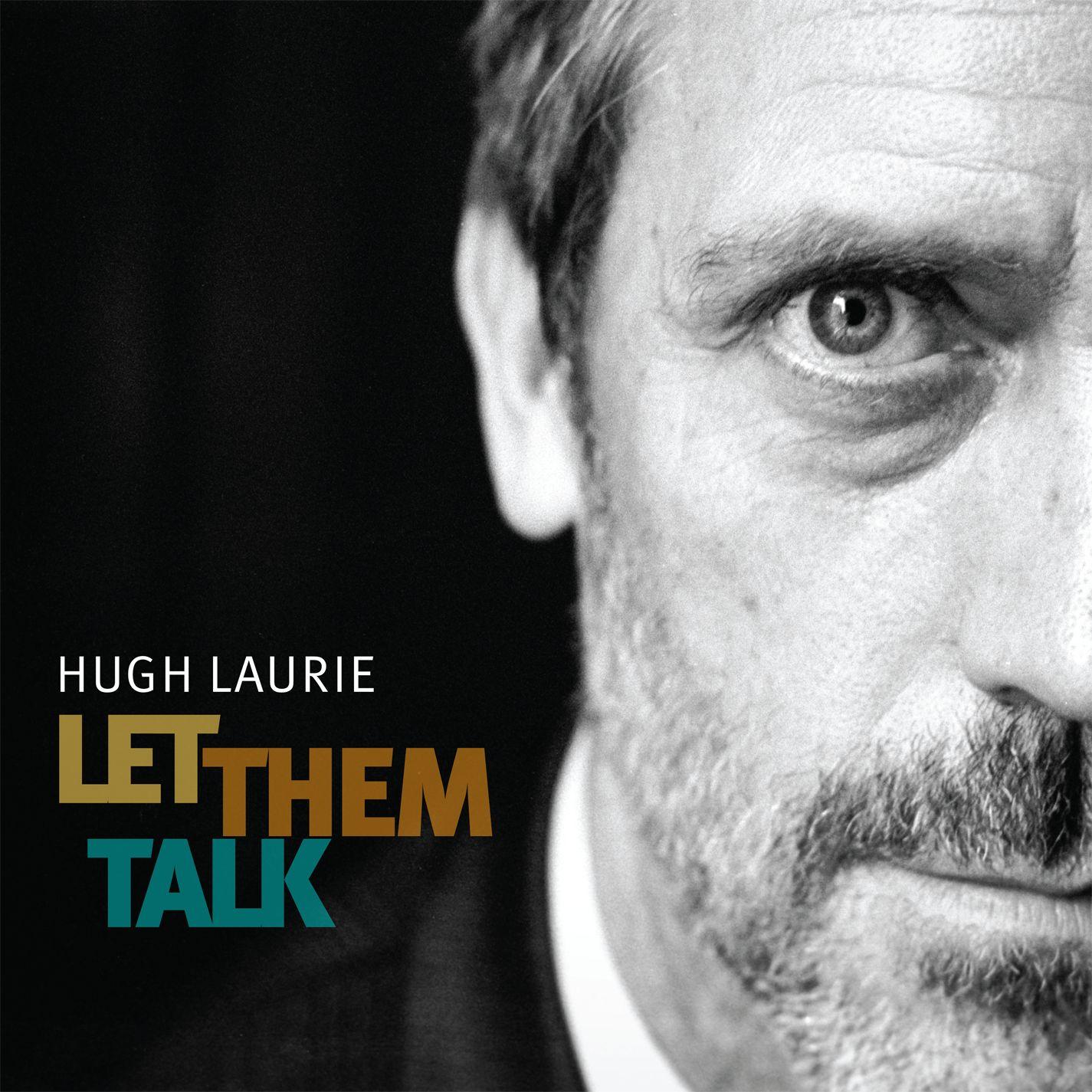 Hugh_Let_Them_Talk.jpg