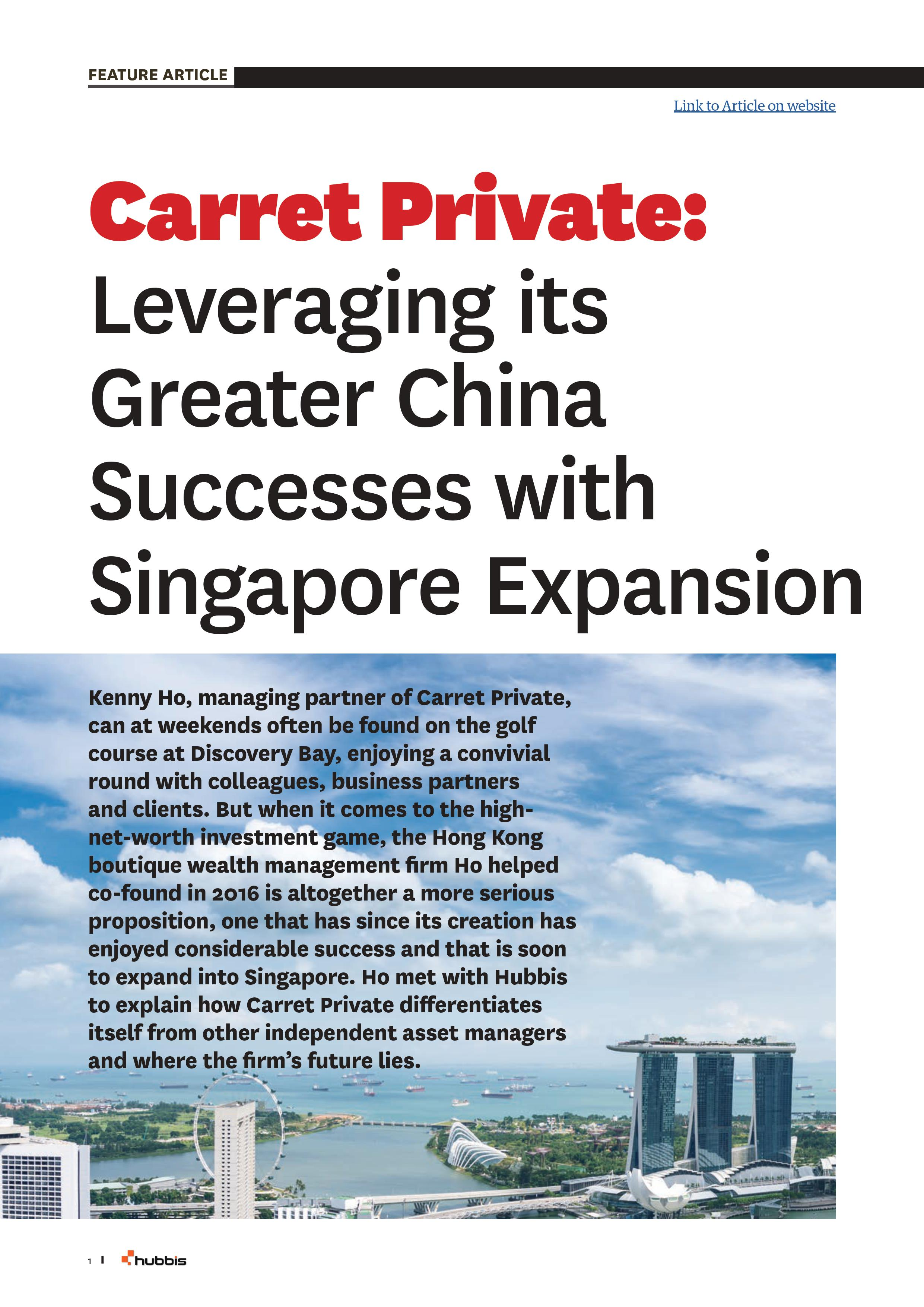 Hubbis carret-private-leveraging-its-greater-china-successes-with-singapore-expansion.01.jpg