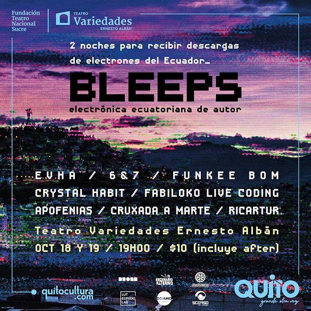 Se viene @bleeps_festival el 18 y 19 de Octubre. Los sonidos de los Andes son cada vez más poderosos y diversos. Nuevas sonoridades y nuevos proyectos electrónicos ¡Nos vemos en @teatrovariedades!🔥🌋 .  Pueden conseguir sus entradas en: https://tickets.teatrosucre.com .  18 DE OCTUBRE: • FABILOKO LIVE CODING (programación en tiempo real) • CRYSTAL HABIT (indie electro, electro rock) • RICARTUR (electronica ecléctica) D E B U T • EVHA (electrónica de los andes) .  19 DE OCTUBRE: • APOFENIAS (experimentación sonora) • CRUXADA A MARTE (electrorock, dream pop) D E B U T • 6&7 (industrial hip hop) • FUNKEE BOM (funky house, big beats, techno) .  2 NOCHES 8 ACTOS 2 DEBUTS 1 LANZAMIENTO DE DISCO 1 AFTER .  #showtime #show #live #music #altpop #indiemusic #electro #electronique #nativeinstruments  #indie #beats #electronico #electroniquemusic #newmusic #party #afroparty #andes #quito #ecuador