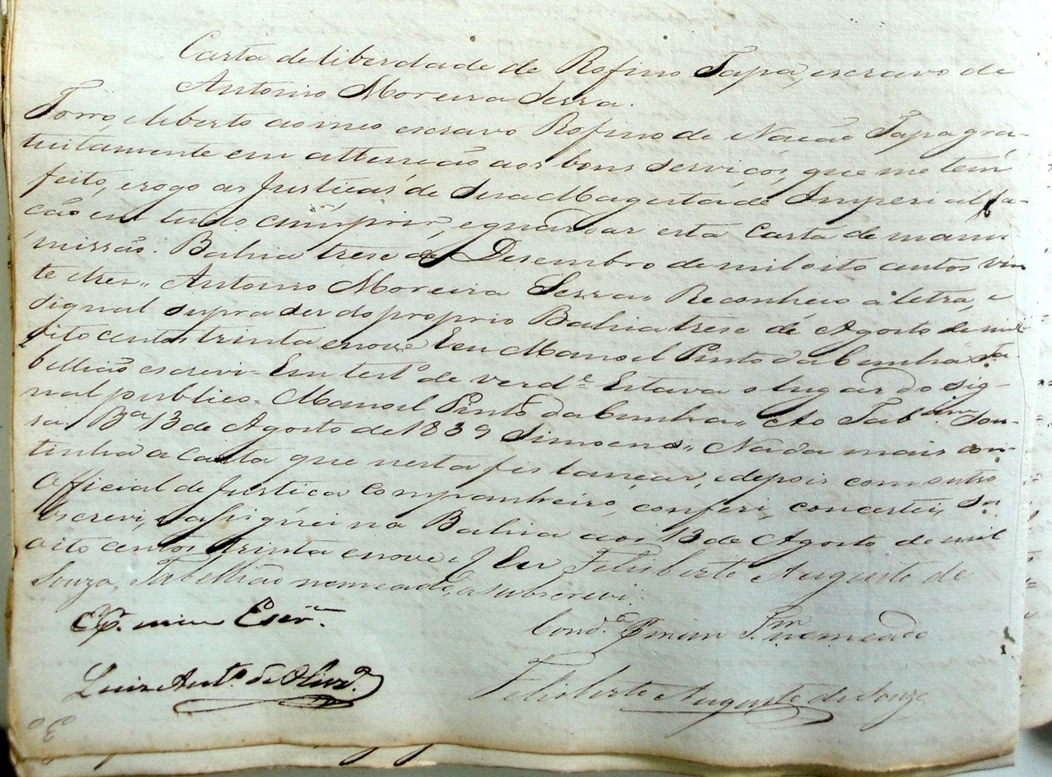 Freedom letter of Rufino Tapa, slave of Antonio Moreira Serra, issued on 13 December 1823. Although most masters required their slaves to pay market prices in exchange for their freedom, Rufino was fortunate in receiving his freedom at no cost and with no obligations. Rufino was a Xangô worshipper and in Bahia was associated with the terreiro led by Xangô priestess Francisca da Silva, who held the title of Iyá Nassô. Her terreiro exists to this day, known as Ilê Iyá Nassô Oká, nicknamed the Casa Branca. Source: Arquivo Publico da Bahia, photo taken by Lisa Earl Castillo