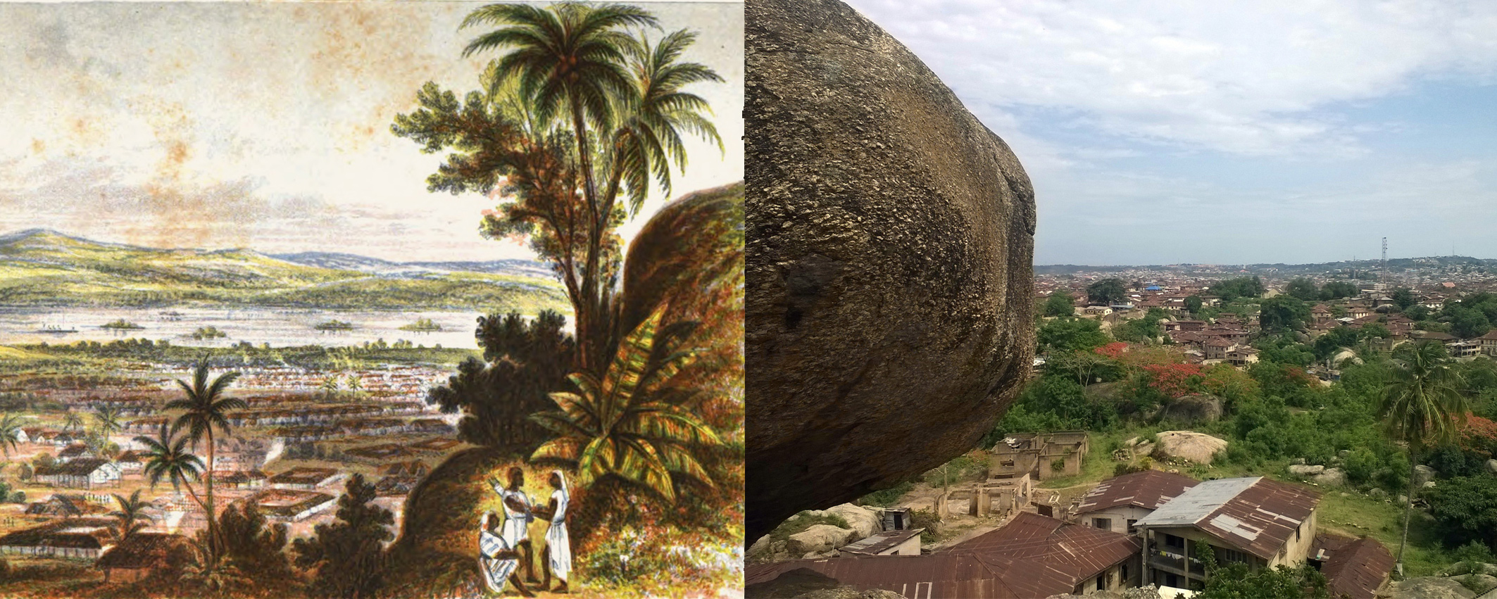 """View from Olúmo Rock, Abẹ́òkúta, 19th century and today. Drawing by the CMS, Public Domain. Photo by Kọ́lá Túbọ̀sún, read about """"Abẹ́òkúta's living history"""" on the blog  www.ktravula.com"""