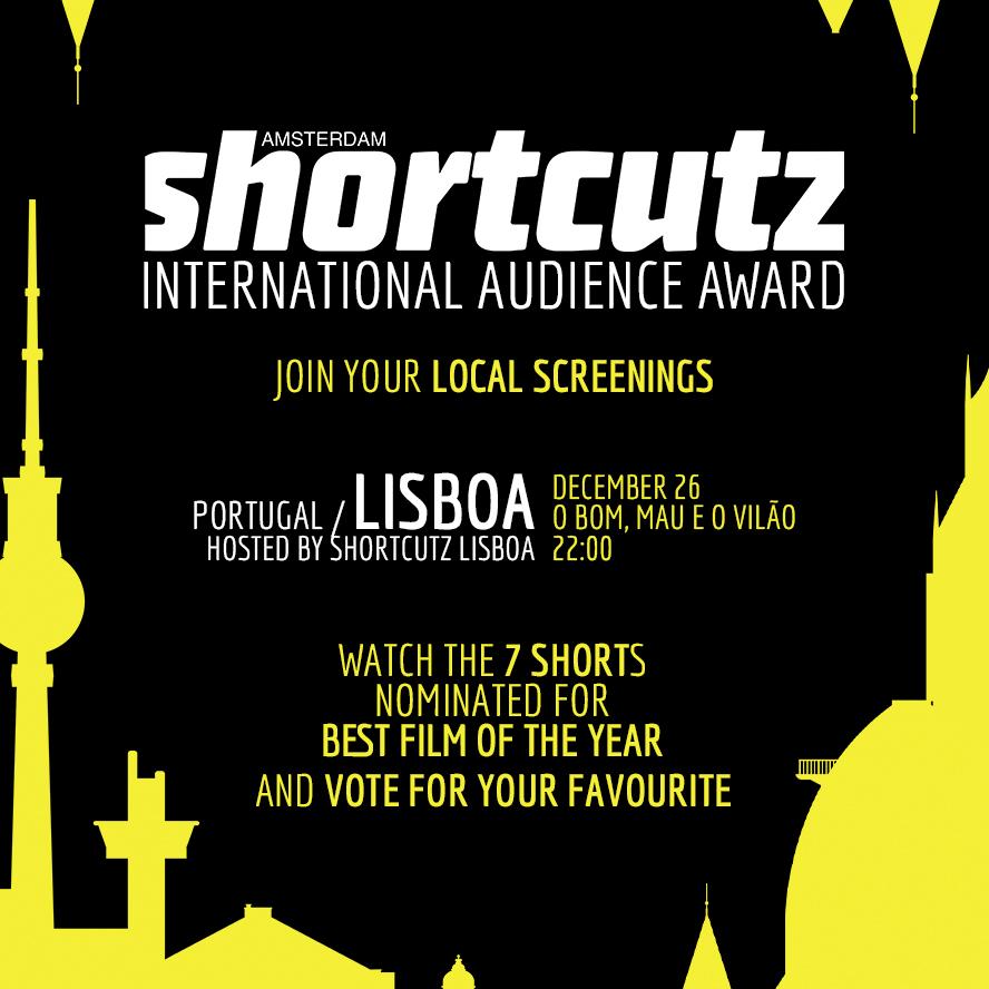 LISBOA   HOSTED BY   SHORTCUTZ LISBOA    DECEMBER 26th | @   O BOM MAU E O VILÃO   > 22:00   < FREE ENTRY >