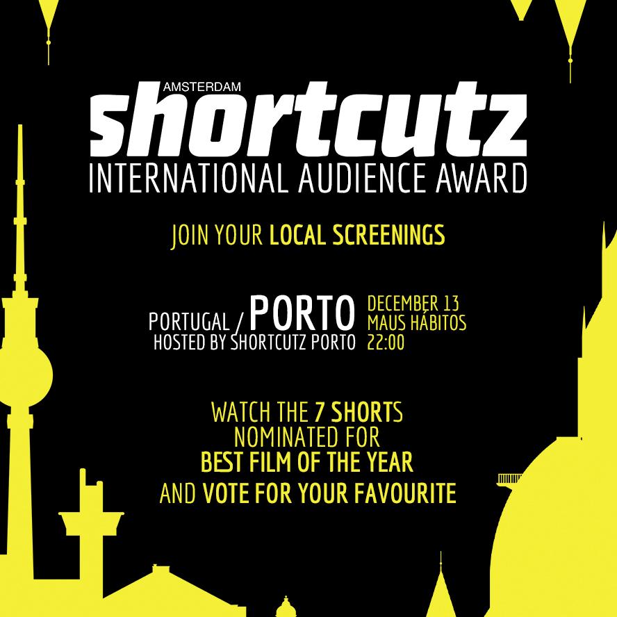 PORTO   HOSTED BY  SHORTCUTZ PORTO   DECEMBER 13th | @   MAUS HÁBITOS   > 22:00   < FREE ENTRY >