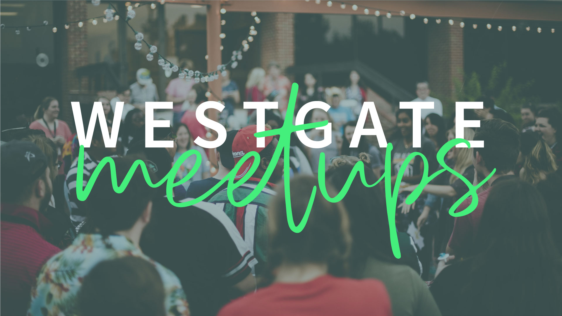 Westgate_Meetups.jpg