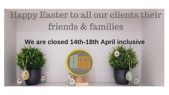 HeadOffice Easter Opening