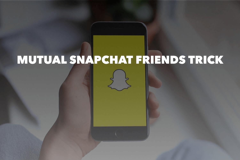 mutual-snapchat-friends-trick.png