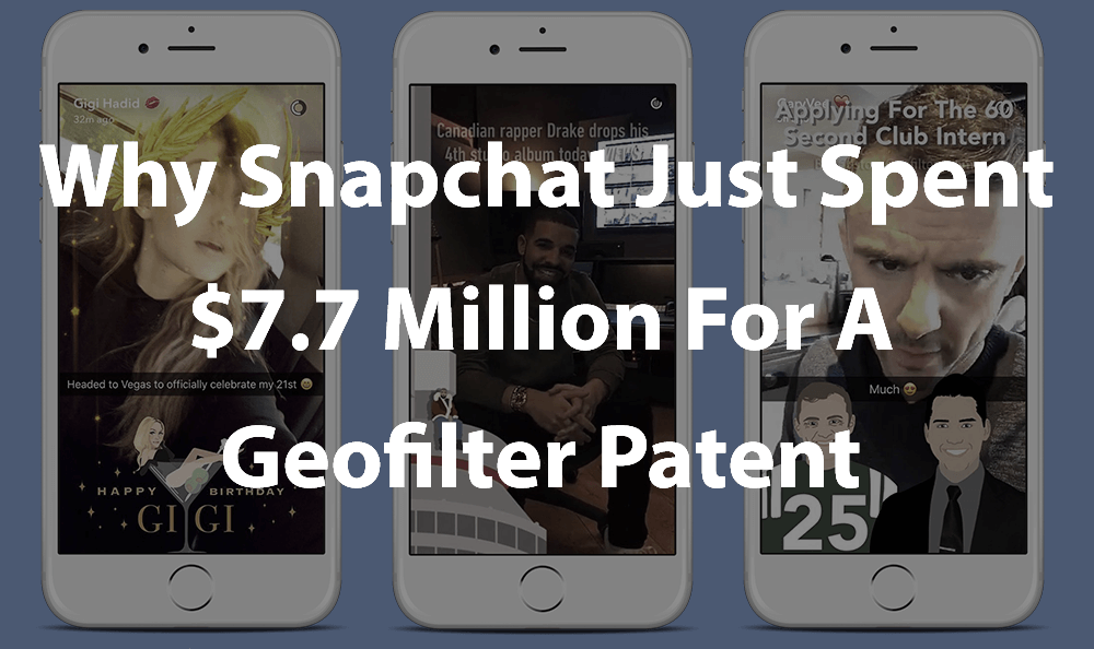 snapchat-buys-million-dollar-geofilter-patent.png