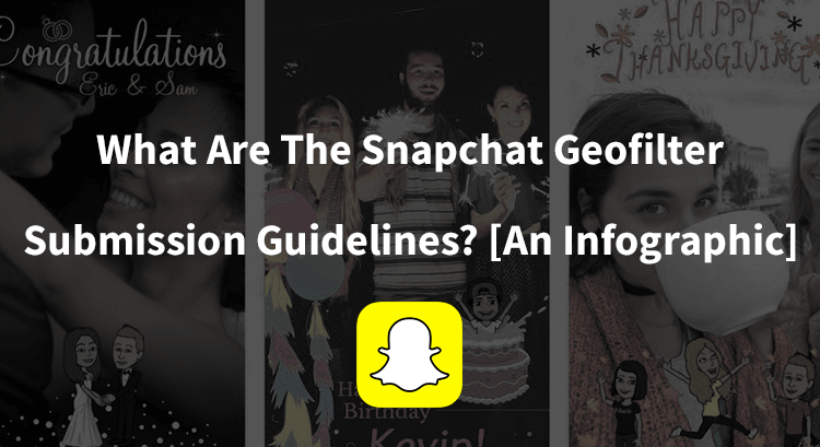 snapchat-geofilter-submission-guidelines-infographic.png