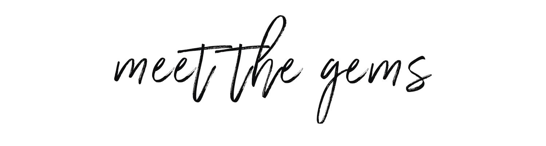 meet the gems.png
