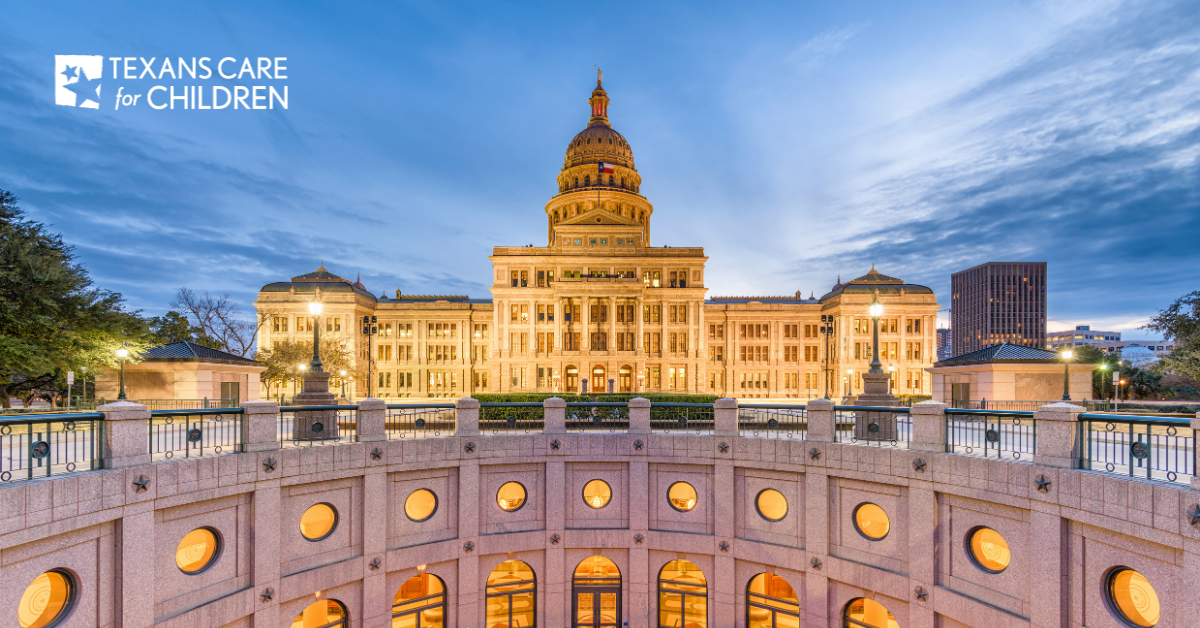 Four Things to Watch at the Lege If You Support Kids — Texans Care