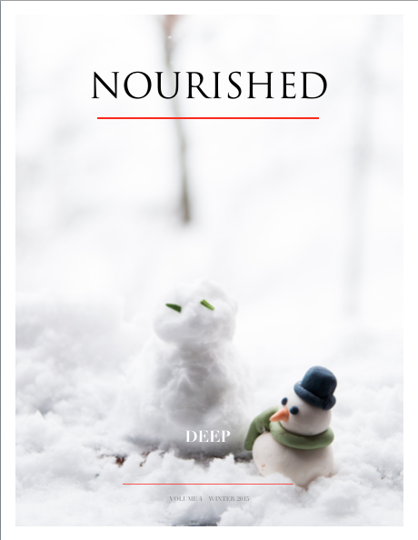 nourished magazine - DEEP - Vol 4 - Winter 2015