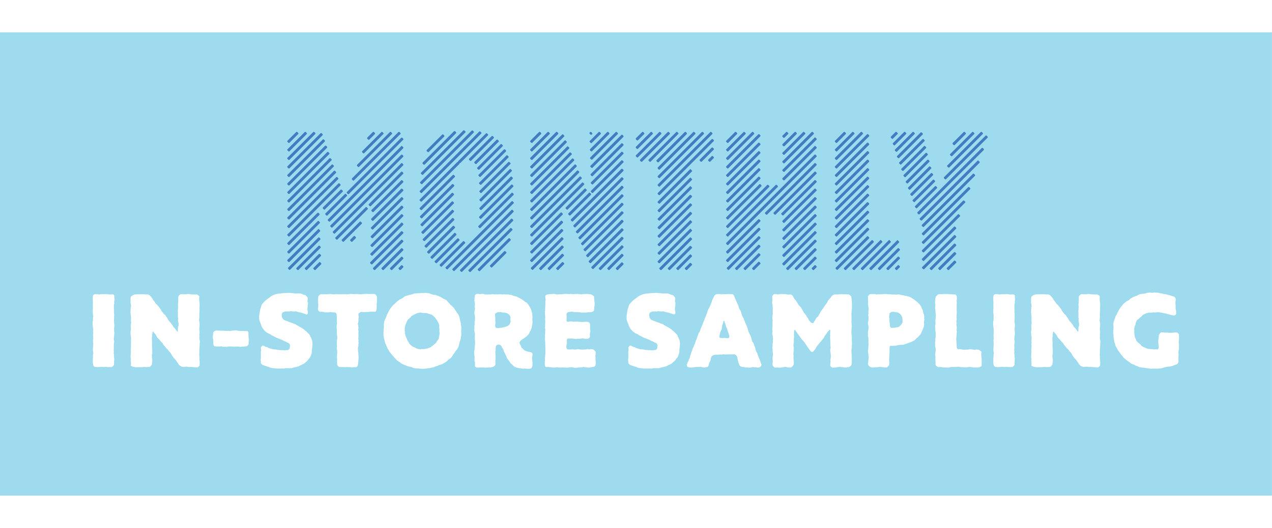 Monthly Instore Sampling–january.jpg