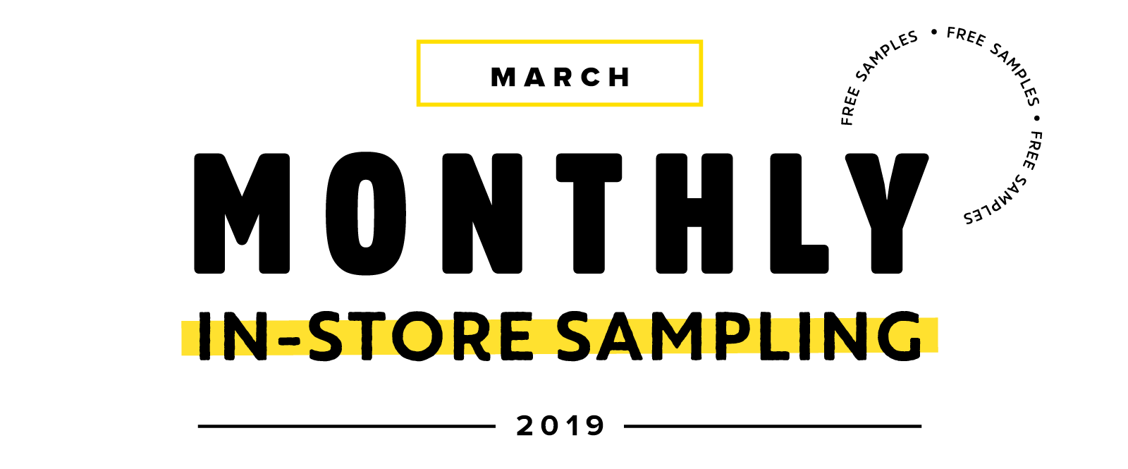 2019_monthly-instore-sampling_march.png