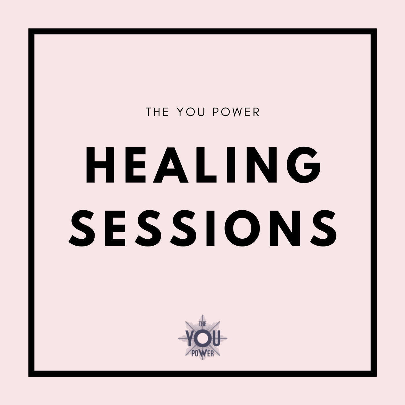 TheYouPower Healing Sessions.png