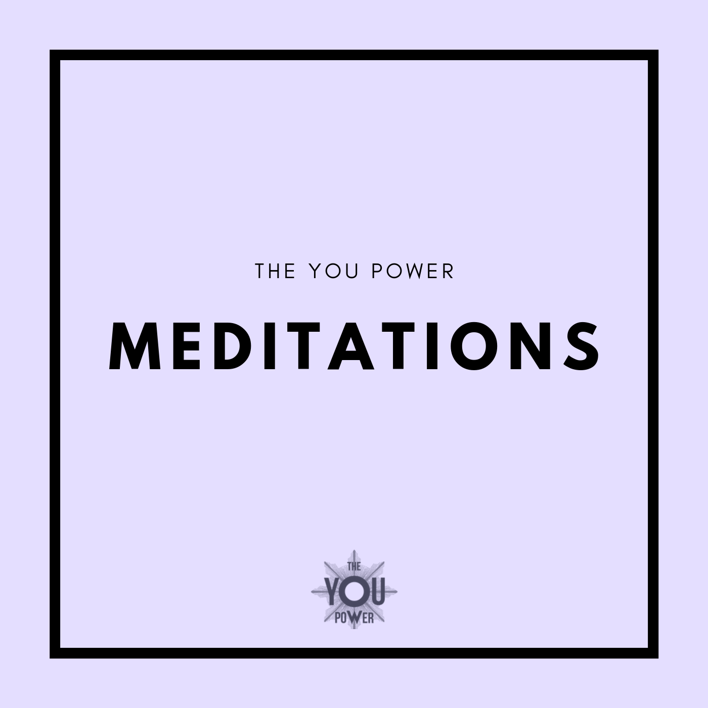 The You Power Meditations.png