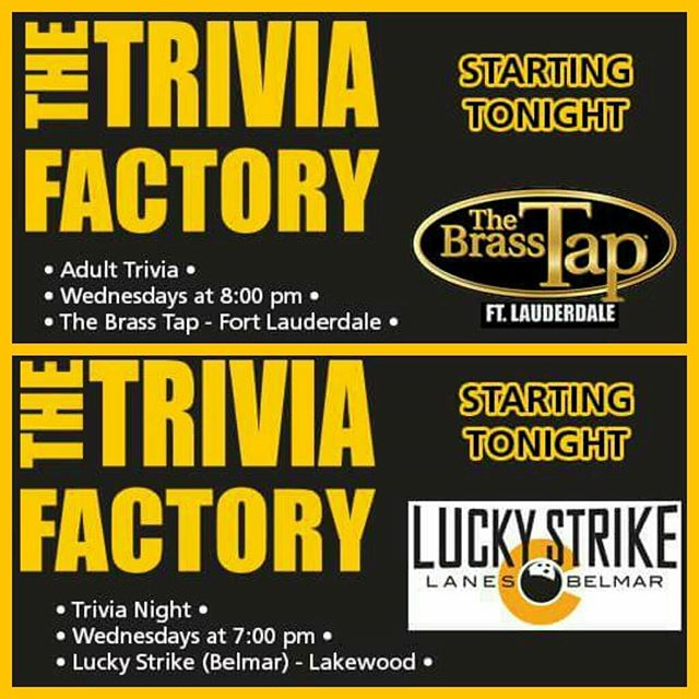 NEW SHOWS STARTING TONIGHT! @thebrasstapftl @luckystrikebelmar  #TheTriviaFactory #trivianight #free #trivia #games #fun #beer #wine #prizes #drinking #gaming #brew #brewing #alcohol #thebrasstap #fortlauderdale #ftlauderdale #florida #luckystrikelanes #belmar #lakewood #colorado #FL #CO #entertainment #nationwide #familygamenight #instagood