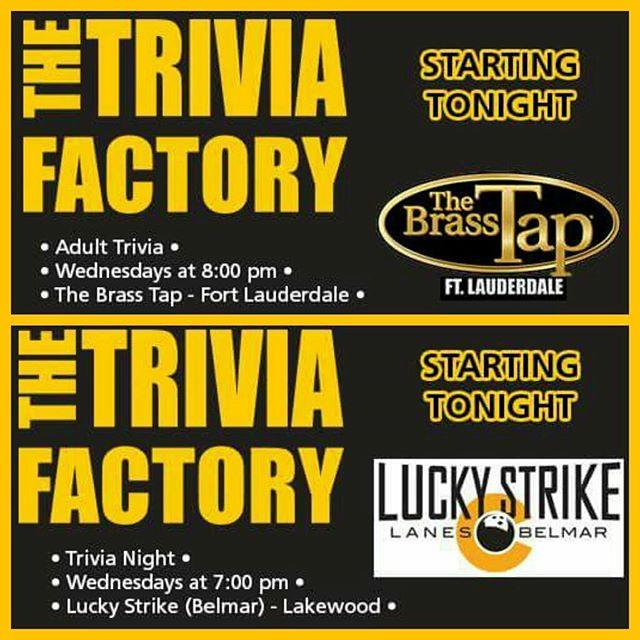 NEW SHOWS STARTING TONIGHT! @thebrasstapftl @luckystrikebelmar  #TheTriviaFactory #trivianight #free #trivia #games #fun #beer #wine #prizes #drinking #gaming #brew #brewing #alcohol #thebrasstap #fortlauderdale #ftlauderdale #florida #luckystrikelanes #belmar #lakewood #colorado #FL #CO #entertainment #nationwide #familygamenight #instagood