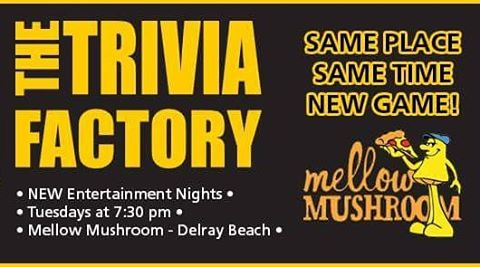 NEW TRIVIA SHOW!!! @mellowdelray bringin' back #Trivia TONIGHT with Entertainment Tuesdays. Game on #DelrayBeach ! #Cheers 🍻 #TheTriviaFactory #trivianight #tuesday #pizza #trivia #fun #beer #wine #prizes #drinking #alcohol #food #beerisgood #instagood #delray #beach #florida #mellowmushroom #mellowmushroomdelraybeach #palmbeach #palmbeachcounty