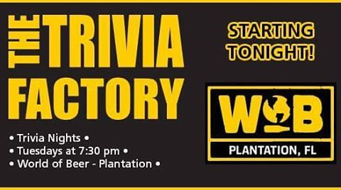 A NEW Trivia Tuesday begins TONIGHT @wobplantation #TriviaNight is FREE to play; all you have to do is drink and know stuff #Cheers 🍻 We can't wait to see you there  #TheTriviaFactory #trivianight #tuesday #fun #beer #prizes #drinking #gaming #games #bar #brew #draft #craftbeer #beergeek #brewing #wob #worldofbeer #plantation #florida #entertainment